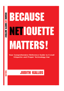 Because Netiquette Matters Email Etiquette Book