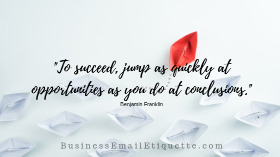 Jumping to conclusions in email causes a poor impression (and opportunities)!