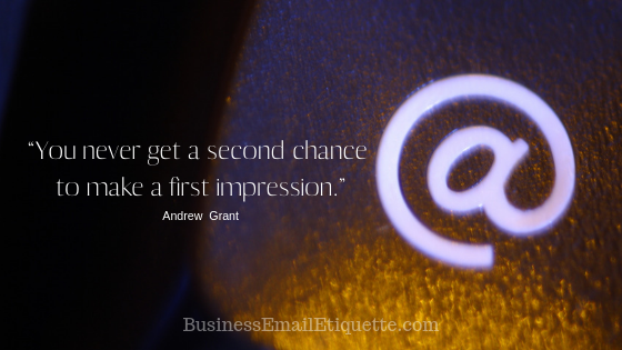 Your email is your first impression!