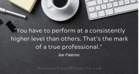 Your business email reflects on you as a professional.